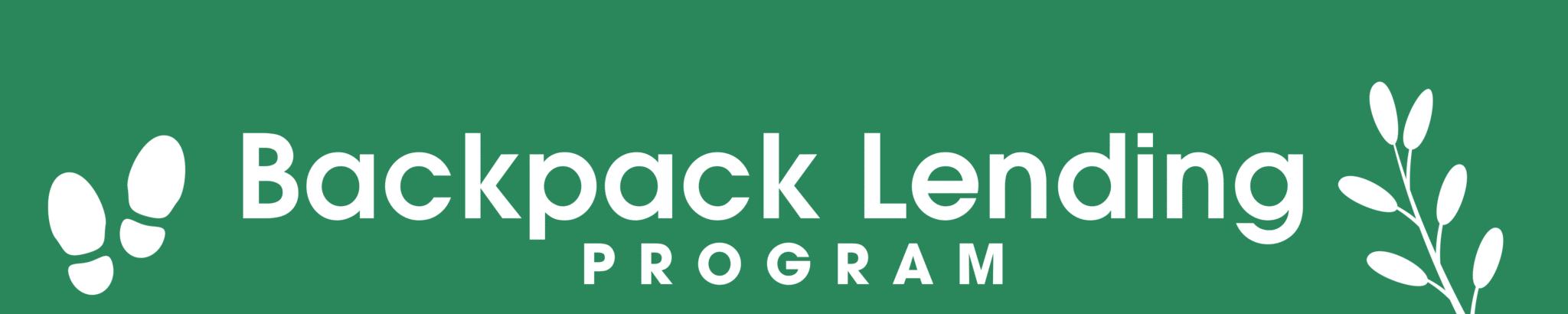 "Banner image that states ""Backpack Lending Program"""