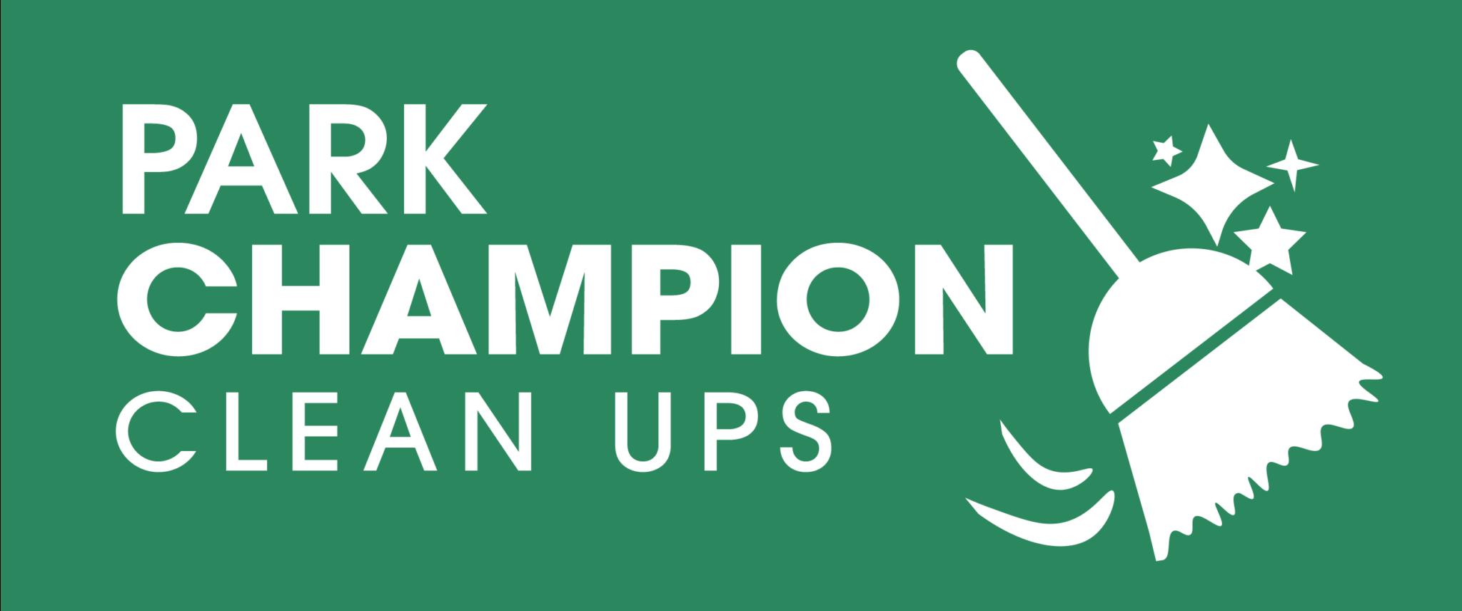 "Banner image stating ""Park Champion Clean Ups"""