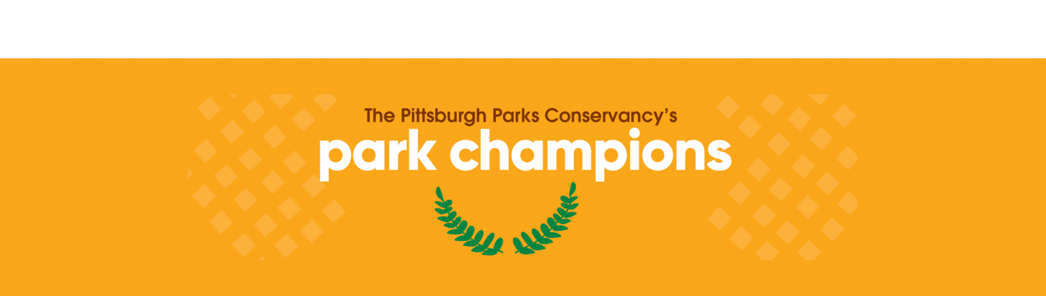 """Banner image stating """"The Pittsburgh Parks Conservancy's Park Champions"""""""
