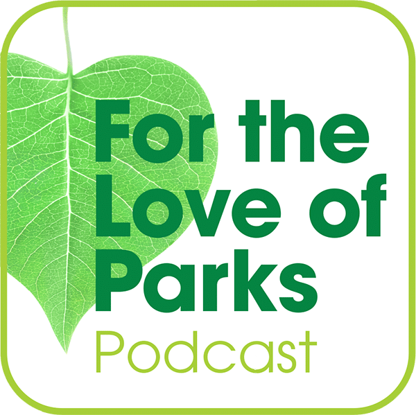 For The Love Of Parks Podcast Icon