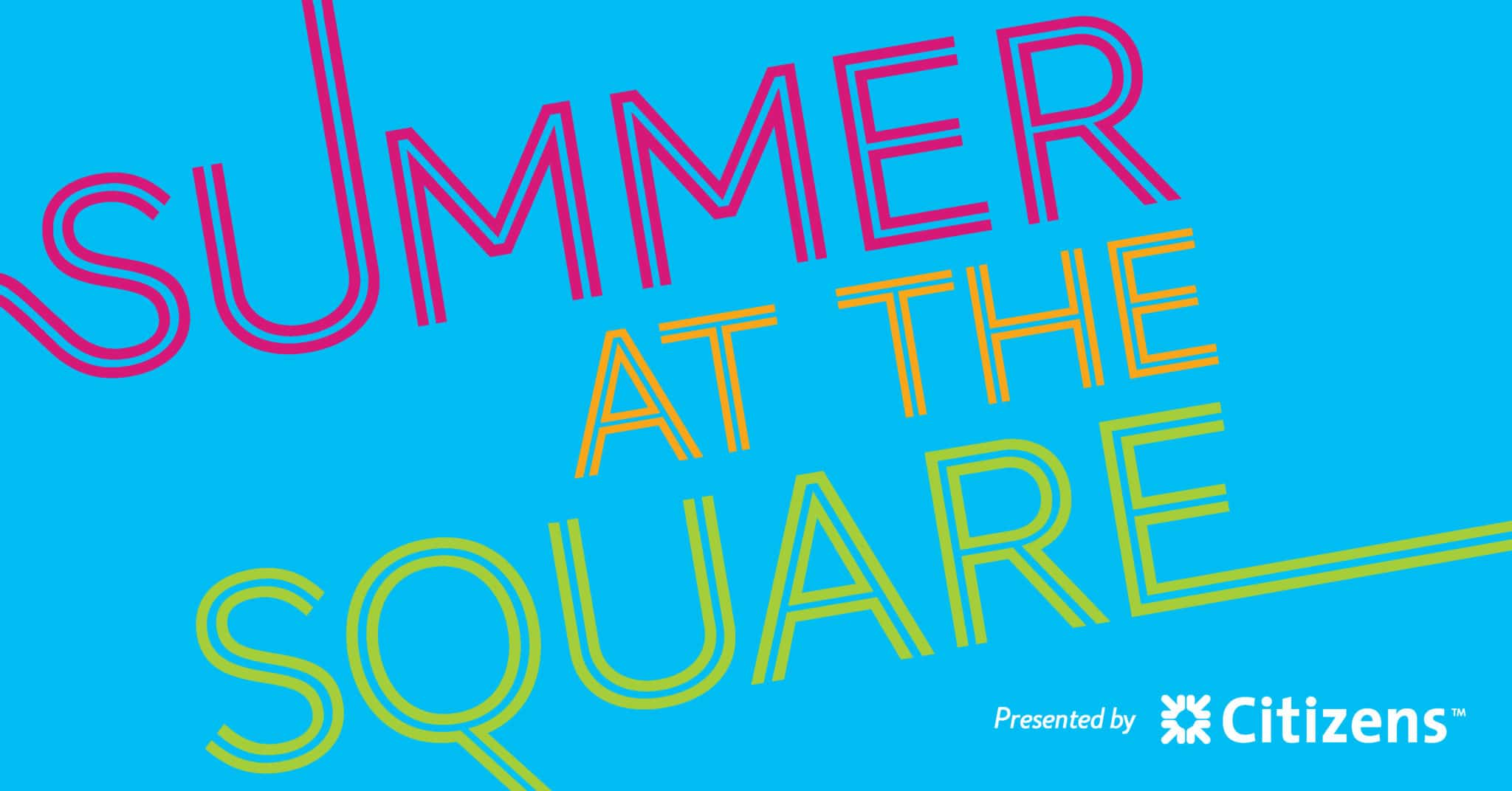 Summer at the Square banner
